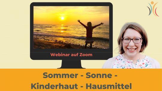 Sommer - Sonne - Kinderhaut - Hausmittel